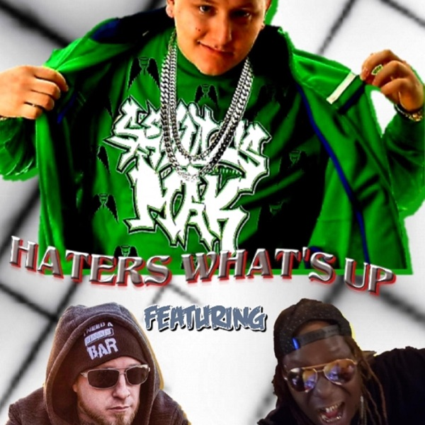 Haters What's Up (feat. Lil Wyte & Los Ghost) - Single
