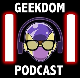 The Geekdom101 Podcast: Geekdom 101 Podcast Episode 019 - Marvel