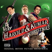 A Very Harold & Kumar 3D Christmas (Original Motion Picture Soundtrack)