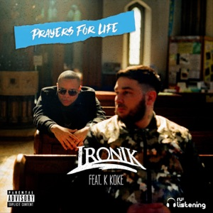 Prayers for Life (feat. K Koke) - Single Mp3 Download
