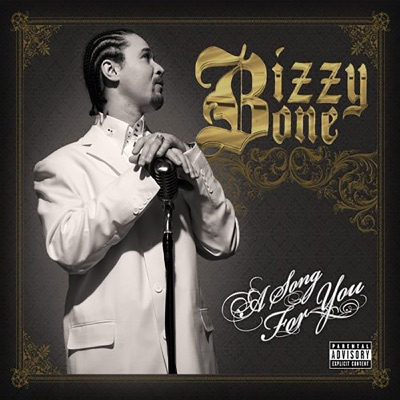A Song for You - Bizzy Bone