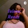 Selena Reads