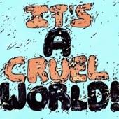 Floor Cry - It's a Cruel World!
