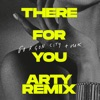 There For You ARTY Remix Single