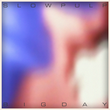 Slow Pulp Big Day - EP music review
