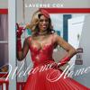 Laverne Cox - Welcome Home artwork