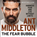 Ant Middleton - The Fear Bubble