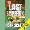 John Scalzi - The Last Emperox: The Interdependency, Book 3 (Unabridged)  artwork