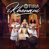 DJ Tira - Ikhenani artwork