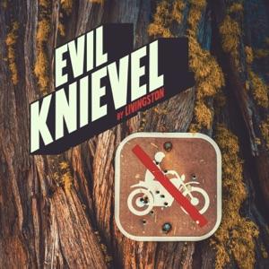 Livingston - Evil Knievel