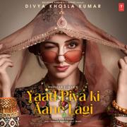 Yaad Piya Ki Aane Lagi - Neha Kakkar - Neha Kakkar