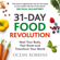 Ocean Robbins - 31-Day Food Revolution: Heal Your Body, Feel Great and Transform Your World (Unabridged)