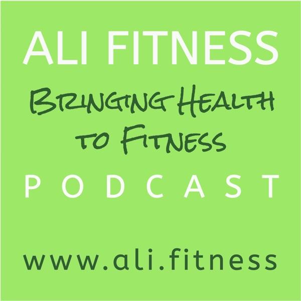 Ali Fitness Podcast