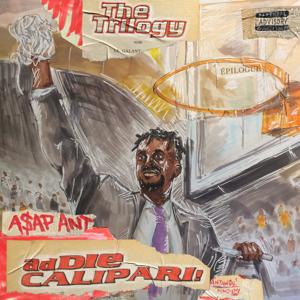 A$AP ANT - Addie Calipari (The Trilogy)