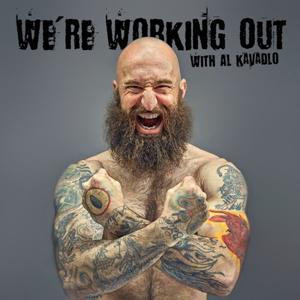 Al Kavadlo - We're Working Out