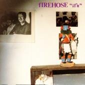 fIREHOSE - Sometimes