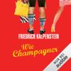 Friedrich Kalpenstein - Wie Champagner: Herbert 2 Grafik