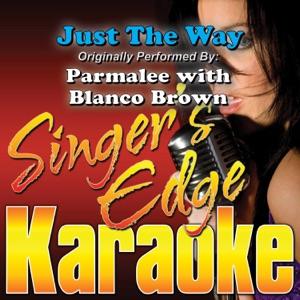 Singer's Edge Karaoke - Just the Way (Originally Performed By Parmalee with Blanco Brown) [Instrumental]