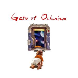 ochunism - Gate of Ochunism