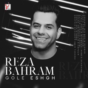 Reza Bahram - Gole Eshgh