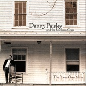 Danny Paisley & The Southern Grass - Don't Throw Mama's Flowers Away