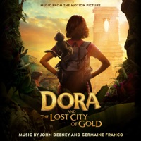 Dora and the Lost City of Gold - Official Soundtrack