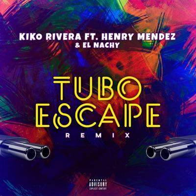 Tuboescape Remix Kiko Rivera Feat Henry Méndez El Nachy Shazam