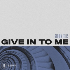 Give in to Me - EP