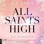Die Prinzessin - All Saints High, Band 1 (Ungekürzt)