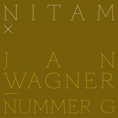 Jan Wagner/Nitam - Nummer G (Nitam Hinterhausmix)