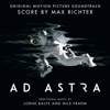 Max Richter & Lorne Balfe - Ad Astra (Original Motion Picture Soundtrack)