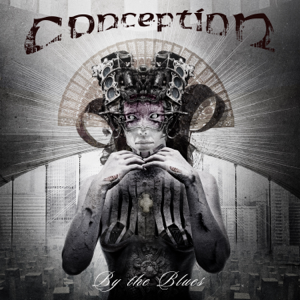 Conception - By the Blues