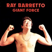 Ray Barretto - Fuerza Gigante (Giant Force)