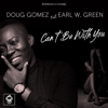 Doug Gomez & Earl W. Green - Can't Be with You artwork