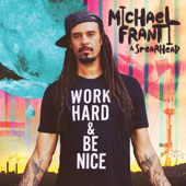 I Got You - Michael Franti & Spearhead