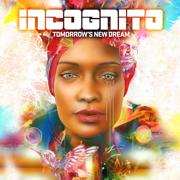 Tomorrow's New Dream - Incognito - Incognito