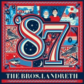 The Bros. Landreth - Something