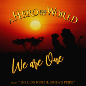"""We Are One (From """"The Lion King II: Simba's Pride"""") [Acoustic Version] - A Hero for the World"""