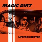 Magic Dirt - Ice