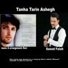 Ravi and Saeed Fallah - Tanha Tarin Ashegh