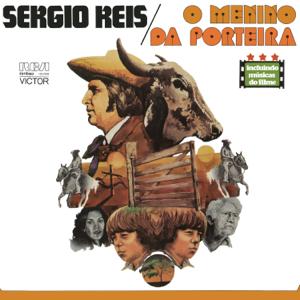 Sérgio Reis - O Menino da Porteira