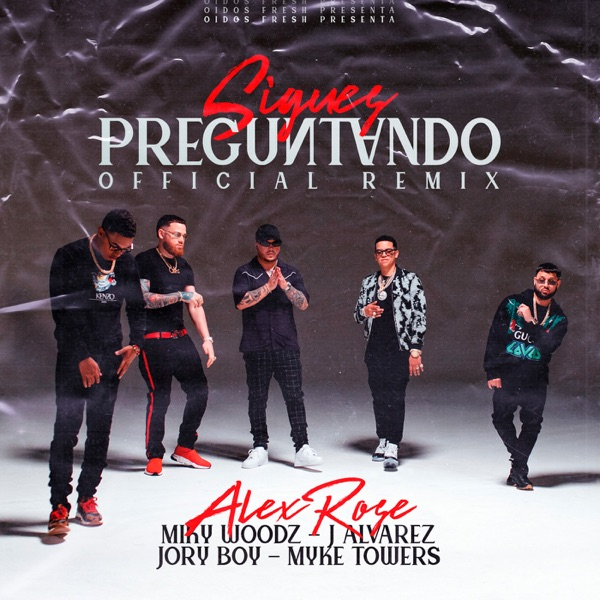 Sigues Preguntando (Official Remix) [feat. Jory Boy & J Alvarez] - Single