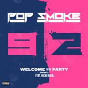 Welcome to the Party (Remix) [feat. Nicki Minaj] - Pop Smoke - Pop Smoke