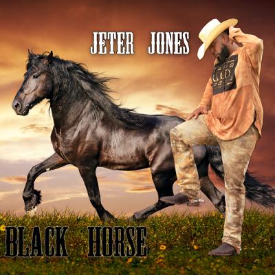 Black Horse - Jeter Jones song