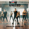 Now United - Afraid of Letting Go  arte