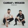 Canbay & Wolker - Fersah artwork