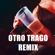 Otro trago (Remix) - DJ ALEX