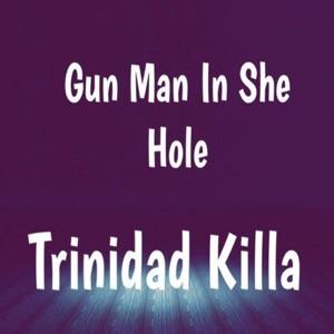 Gun Man in She Hole - Single