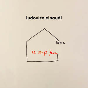 Ludovico Einaudi - 12 Songs From Home