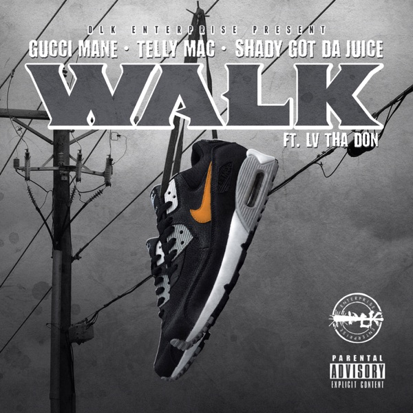 Walk (feat. LV tha Don) - Single